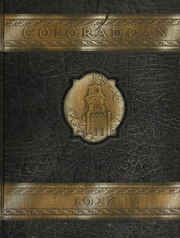 University of Colorado - Coloradan Yearbook (Boulder, CO) online yearbook collection, 1927 Edition, Cover