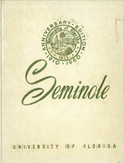 University of Florida - Tower Seminole Yearbook (Gainesville, FL) online yearbook collection, 1960 Edition, Cover