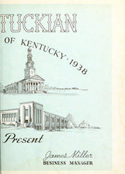 Page 7, 1938 Edition, University of Kentucky - Kentuckian Yearbook (Lexington, KY) online yearbook collection