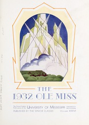Page 7, 1932 Edition, University of Mississippi - Ole Miss Yearbook (Oxford, MS) online yearbook collection