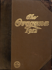 University of Oregon - Oregana Yearbook (Eugene, OR) online yearbook collection, 1912 Edition, Cover