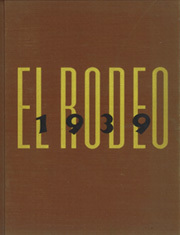 University of Southern California - El Rodeo Yearbook (Los Angeles, CA) online yearbook collection, 1939 Edition, Cover