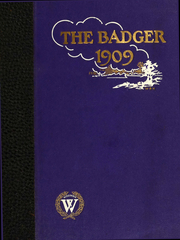 University of Wisconsin Madison - Badger Yearbook (Madison, WI) online yearbook collection, 1909 Edition, Cover