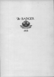 Page 7, 1915 Edition, University of Wisconsin Madison - Badger Yearbook (Madison, WI) online yearbook collection