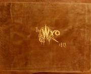 University of Wyoming - WYO Yearbook (Laramie, WY) online yearbook collection, 1911 Edition, Cover
