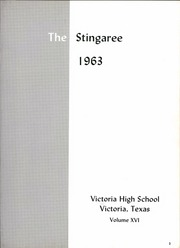 Page 9, 1963 Edition, Victoria High School - Stingaree Yearbook (Victoria, TX) online yearbook collection
