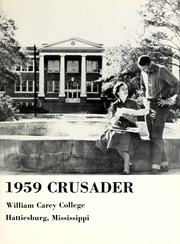 William Carey College - Crusader / Pine Burr Yearbook (Hattiesburg, MS) online yearbook collection, 1959 Edition, Page 5