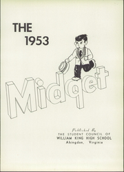 William King High School - Midget Yearbook (Abingdon, VA) online yearbook collection, 1953 Edition, Page 5