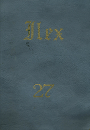 Woodland High School - Ilex Yearbook (Woodland, CA) online yearbook collection, 1927 Edition, Page 1
