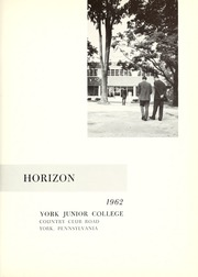 York College of Pennsylvania - Horizon Tower Yearbook (York, PA) online yearbook collection, 1962 Edition, Page 5