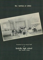 Page 7, 1953 Edition, Birdville High School - Buffalo Yearbook (North Richland Hills, TX) online yearbook collection