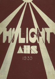 Antigo High School - Hi Light Yearbook (Antigo, WI) online yearbook collection, 1939 Edition, Page 1