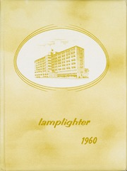 1960 Edition, Holy Cross School of Nursing - Lamplighter Yearbook (Calgary, Alberta Canada)