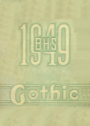 1949 Edition, Bloomington High School - Gothic Yearbook (Bloomington, IN)