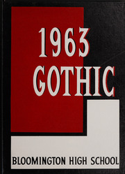 1963 Edition, Bloomington High School - Gothic Yearbook (Bloomington, IN)