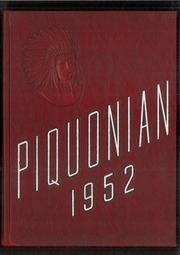 1952 Edition, Piqua Central High School - Piquonian Yearbook (Piqua, OH)