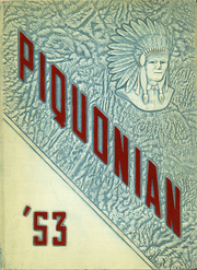 1953 Edition, Piqua Central High School - Piquonian Yearbook (Piqua, OH)