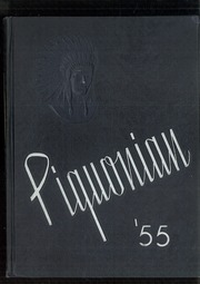 1955 Edition, Piqua Central High School - Piquonian Yearbook (Piqua, OH)