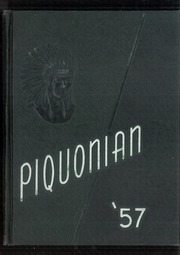 1957 Edition, Piqua Central High School - Piquonian Yearbook (Piqua, OH)