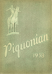 1958 Edition, Piqua Central High School - Piquonian Yearbook (Piqua, OH)