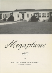Page 5, 1952 Edition, Fortuna Union High School - Megaphone Yearbook (Fortuna, CA) online yearbook collection