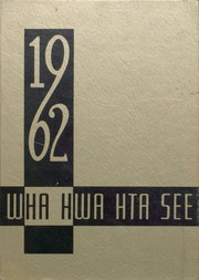 1962 Edition, Winter Haven High School - Wha Hwa Hta See Yearbook (Winter Haven, FL)