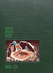 1970 Edition, Winter Haven High School - Wha Hwa Hta See Yearbook (Winter Haven, FL)