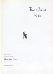 Page 9, 1936 Edition, Paris High School - Arena Yearbook (Paris, IL) online yearbook collection