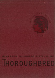 1959 Edition, University of Louisville Arts and Sciences - Thoroughbred Yearbook (Louisville, KY)