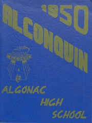 1950 Edition, Algonac High School - Algonquin Yearbook (Algonac, MI)