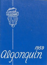 1959 Edition, Algonac High School - Algonquin Yearbook (Algonac, MI)