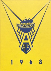 1968 Edition, Algonac High School - Algonquin Yearbook (Algonac, MI)