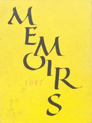 1977 Edition, Grant High School - Memoirs Yearbook (Portland, OR)