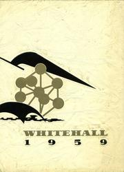 1959 Edition, Whitehall High School - Whitehall Yearbook (Whitehall, PA)