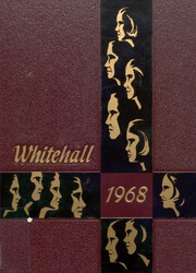 1968 Edition, Whitehall High School - Whitehall Yearbook (Whitehall, PA)