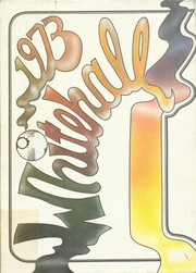 1973 Edition, Whitehall High School - Whitehall Yearbook (Whitehall, PA)