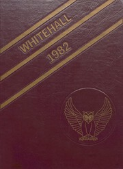 1982 Edition, Whitehall High School - Whitehall Yearbook (Whitehall, PA)