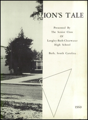Page 7, 1960 Edition, Langley Bath Clearwater High School - Lions Tale Yearbook (Bath, SC) online yearbook collection